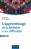 Jean Écalle et Annie Magnan - L'apprentissage de la lecture et ses difficultés - 2e éd..