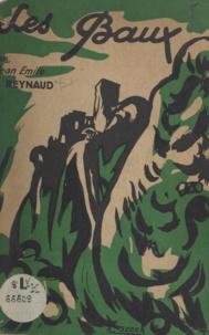 Jean-Émile Reynaud et Jeannette Reynaud - Les Baux - Guide pratique illustré.