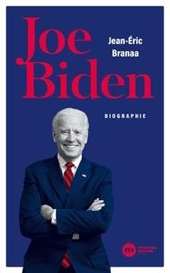Jean-Éric Branaa - Joe Biden - Biographie.
