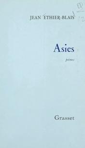 Jean Éthier-Blais - Asies.