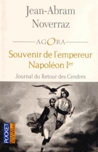 Galabria.be Souvenir de l'empereur Napoléon Ier - Journal du Retour des Cendres Image