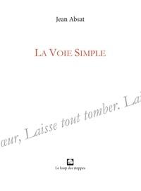 Jean Absat - La voie simple.