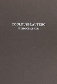 Jean Adhémar - Toulouse-Lautrec - Lithographies. Pointes sèches.