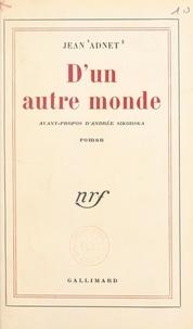 Jean Adnet et Andrée Sikorska - D'un autre monde.
