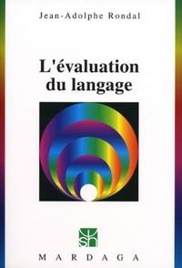 Jean-Adolphe Rondal - L'évaluation du langage.