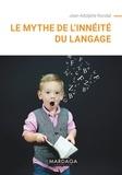 Jean-Adolphe Rondal - Le mythe de l'innéité du langage.