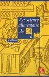 Jean Adrian et Jacques Potus - La science alimentaire de A à Z.