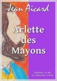 Jean Aicard - Arlette des Mayons.