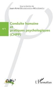 Jean-Aimé Boussougou-Moussavou et Jean-Baptiste Boulingui - Conduite humaine et pratiques psychologiques N°1 : .