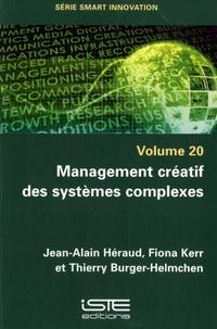 Management créatif des systèmes complexes - Smart innovation volume 20.pdf