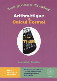 Arithmétique et calcul formel avec la TI-89 - Jean-Alain Roddier pdf epub