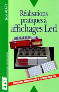 Jean Alary - Réalisations pratiques à affichages Led.