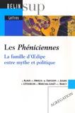 Jean Alaux et Christine Amiech - Les Phéniciennes - La famille d'Oedipe entre mythe et politique.
