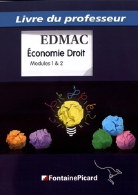 Télécharger Epub Economie Droit modules 1 & 2  - Livre du professeur 9782744631016  par Jean Aldon, Orab Benidjer, Momar Lo, Bruno Pagès in French