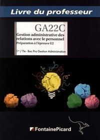 Gestion administrative des relations avec le personnel 1re / Tle Bac Pro Gestion Administration - Livre du professeur.pdf