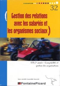 Jean Aldon - Gestion des relations avec les salariés et les organismes sociaux BTS CGO 2e année - Avec livret informatique EBP.