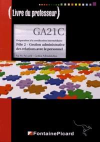 Jean Aldon - Préparation à la certification intermédiaire Pôle 2 Gestion administrative des relations avec le personnel 2e Bac Pro - Livre du professeur.