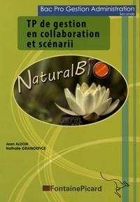 TP de gestion en collaboration et scénarii 2e Bac Pro Gestion Administration.pdf