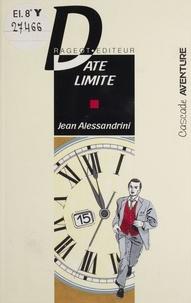 Jean Alessandrini - Date limite.
