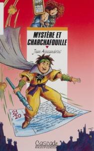 Jean Alessandrini - Mystère et Charchafouille.