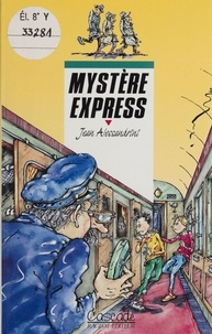Jean Alessandrini - Mystère express.