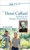 Jean Allemand - Prier 15 jours avec henri caffarel ned - Fondateur des équipes Notre-Dame.