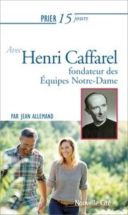 Deedr.fr Prier 15 jours avec Henri Caffarel - Fondateur des équipes Notre-Dame Image
