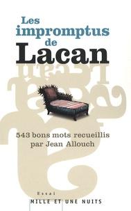 Jean Allouch - 543 impromptus de Jacques Lacan.