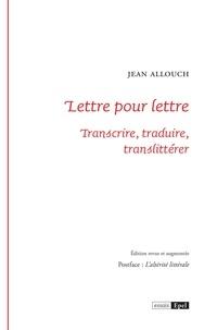Jean Allouch - Lettre pour lettre.
