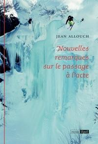 Jean Allouch - Nouvelles remarques sur le passage à l'acte.