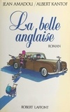 Jean Amadou et Albert Kantof - La belle Anglaise.