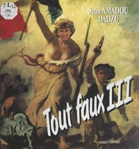 Jean Amadou et  Dadzu - Tout faux (3).