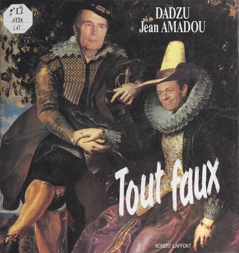 Jean Amadou et  Dadzu - Tout faux.