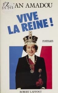 Jean Amadou - Vive la reine.