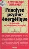 Jean Ambrosi - L'Analyse psycho-énergétique - La thérapie du mouvement essentiel.