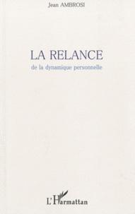 La relance de la dynamique personnelle.pdf