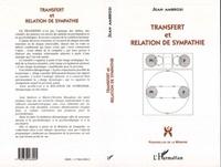 Jean Ambrosi - Les entretiens du troisième mercredi Tome 2 - Transfert et relation de sympathie.
