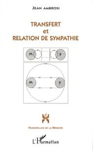 Jean Ambrosi - Transfert et relation de sympathie - Les entretiens du troisième mercredi (VI-X).
