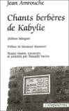 Jean Amrouche - Chants berbères de Kabylie - Edition bilingue français-berbère.