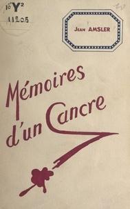 Jean Amsler et Jean-Pierre Martin-Dusmesnil - Mémoires d'un cancre.