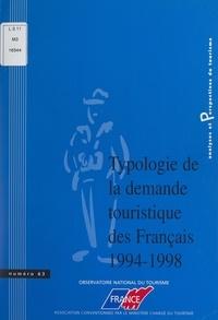 Jean-André Doeuvre et Catherine Dupré La Tour - Typologie de la demande touristique des Français, 1994-1998.