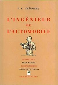 Jean André Grégoire - L'ingénieur de l'automobile.