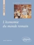 Jean Andreau - L'économie du monde romain.