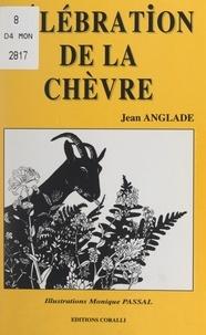 Jean Anglade et Monique Passal - Célébration de la chèvre.