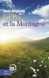 Jean Anglade - La Foi et la Montagne.