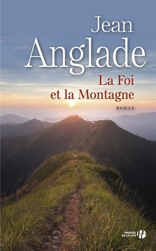 https://products-images.di-static.com/image/jean-anglade-la-foi-et-la-montagne/9782258134201-475x500-1.jpg