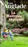 Jean Anglade - La maîtresse au piquet.