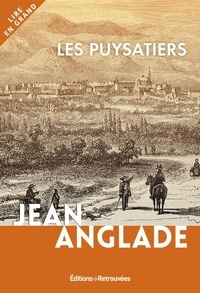 Jean Anglade - Les puysatiers.