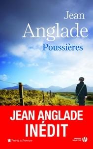 Jean Anglade - Poussières - Nouvelles 1931-1934.