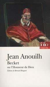 Jean Anouilh - Becket ou l'honneur de Dieu.